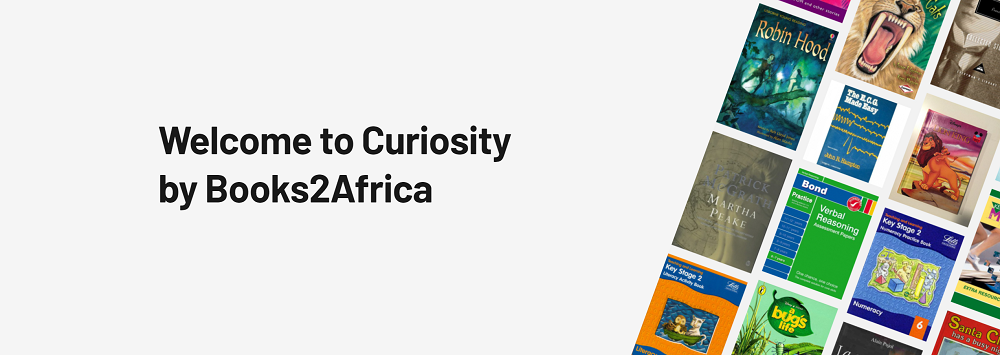Welcome to Curiosity by Books2Africa.
